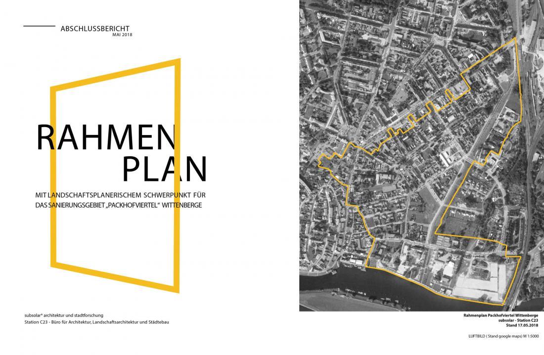 """Städtebaulichen Rahmenplanung mit landschaftsplanerischem Schwerpunkt für das Sanierungsgebiet """"Packhofviertel"""